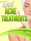 Total Acne Treatments Ebook